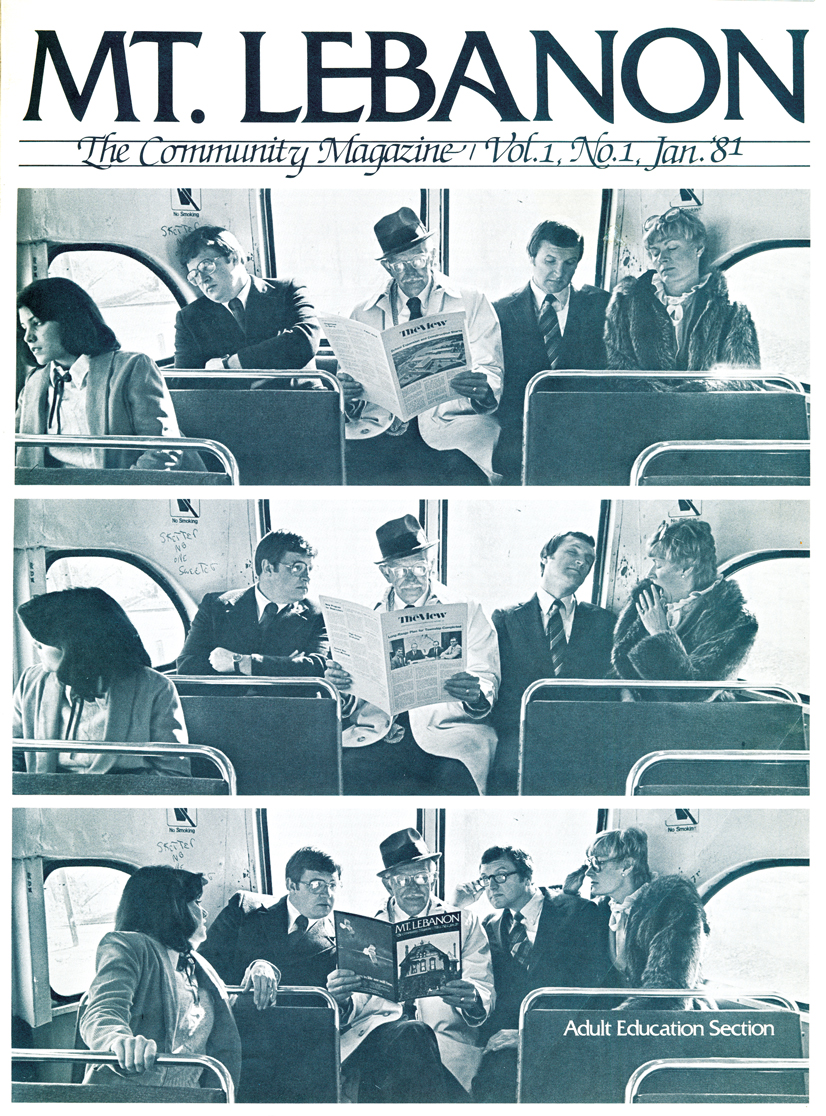 The cover of the first issue of Mt. Lebanon magazine. Depicts three slides of people sitting on a bus, with one man in the middle reading a newspaper, and the third slide, all 5 people on the bus are reading the newspaper with him.